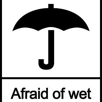Afraid of Wet by MrJansen