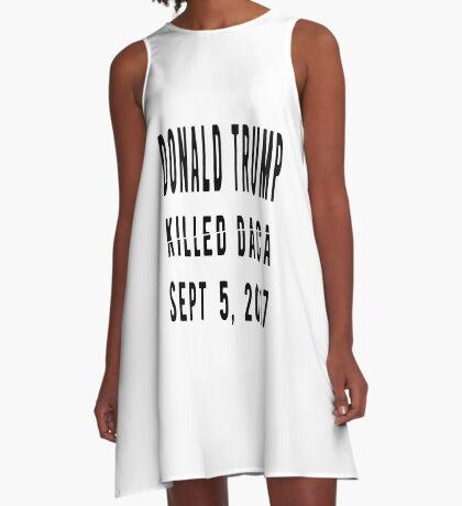 Trump Killed DACA A-Line Dress