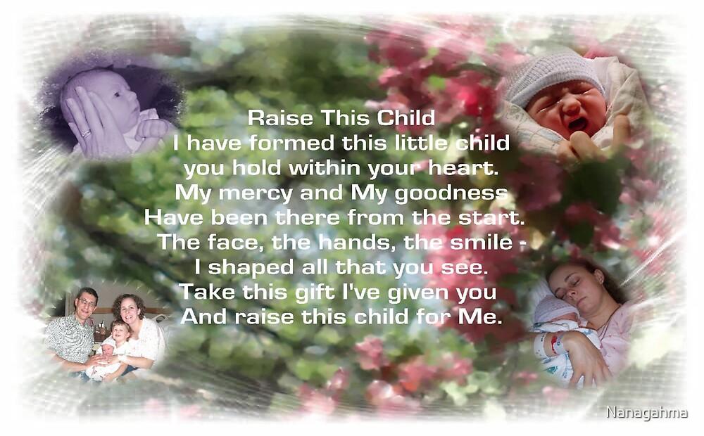 Raise This Child by Nanagahma