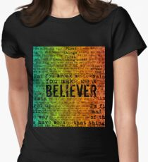 Believer - Rainbow  Women's Fitted T-Shirt