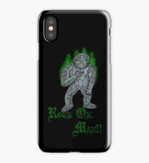 Rock On, Man!! iPhone Case