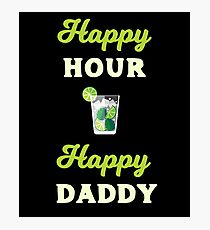 Happy Hour Happy Daddy Drinking Cocktails Lovers Photographic Print