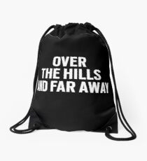 Over the Hills and Far Away Drawstring Bag