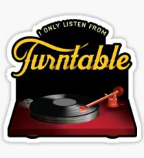 I Only Listen From Turntable Red Version Sticker