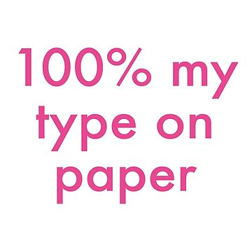 Love Island - 100% my type on paper by LeilaCCG