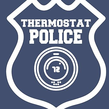 Thermostat Police - F by mymainmandeebo