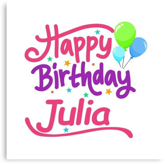 Joyeux Anniversaire Julia Impressions Sur Toile Par Pm Names
