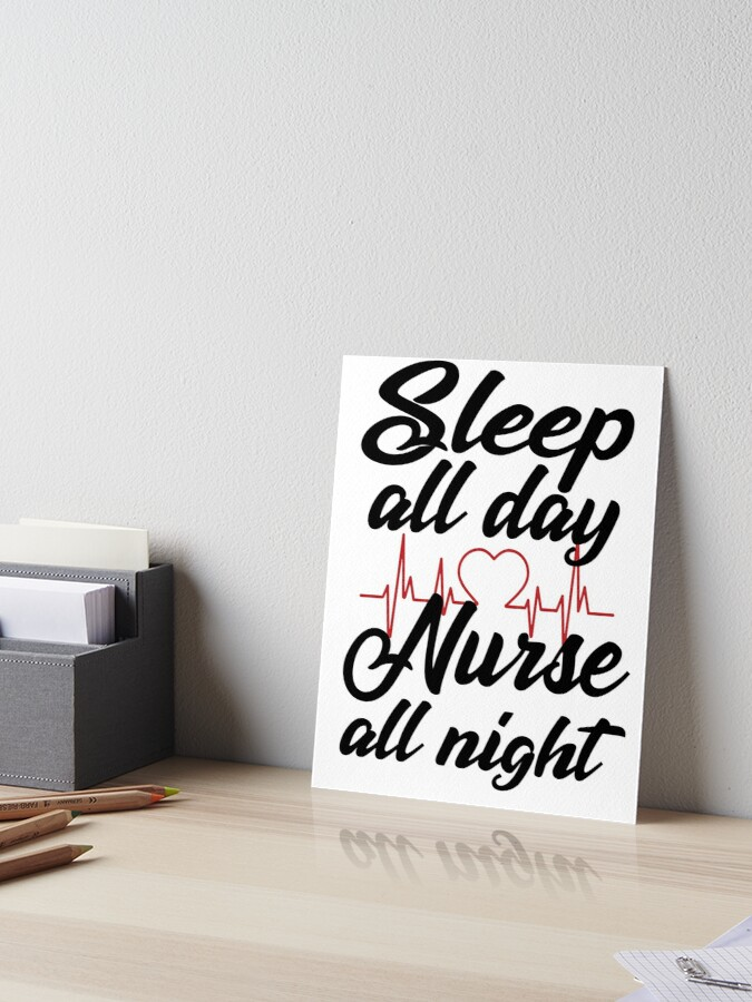 Sleep All Day Nurse All Night Funny T Shirts Funny Sayings Unisex Womens T Shirt Shirts For Women Funny Nurse Sayings Nursing Shirts Nurse Art
