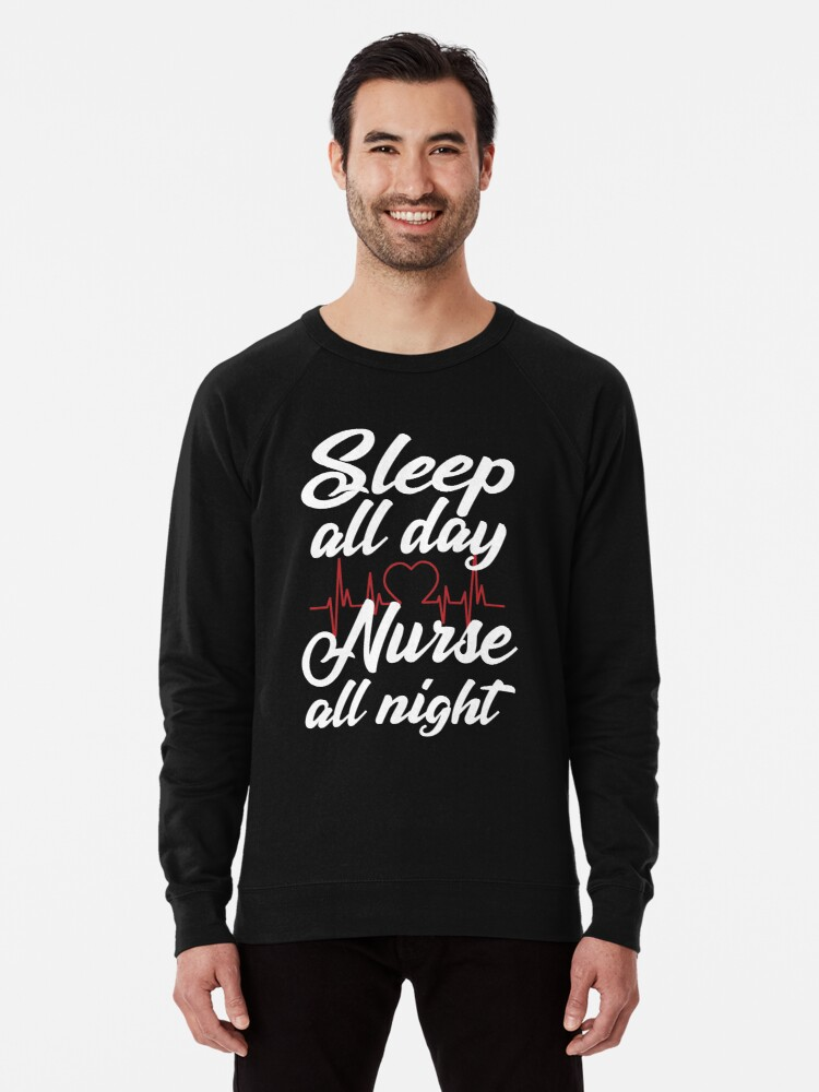 3014379d9d1 'Sleep all day nurse all night funny t-shirts funny sayings unisex women's  t shirt shirts for women funny nurse sayings nursing shirts nurse' ...