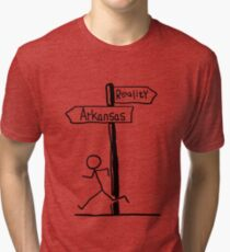 "Funny ""Arkansas vs Reality"" Signpost Themed Design Tri-blend T-Shirt"