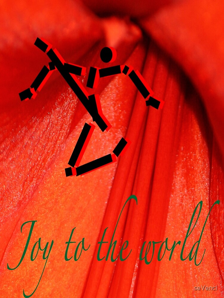 Joy to the world by seVencl
