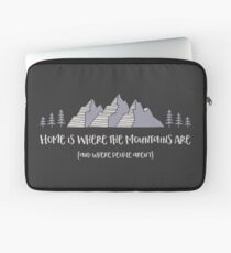 Home is Where the Mountains Are (and where people aren't) Laptop Sleeve