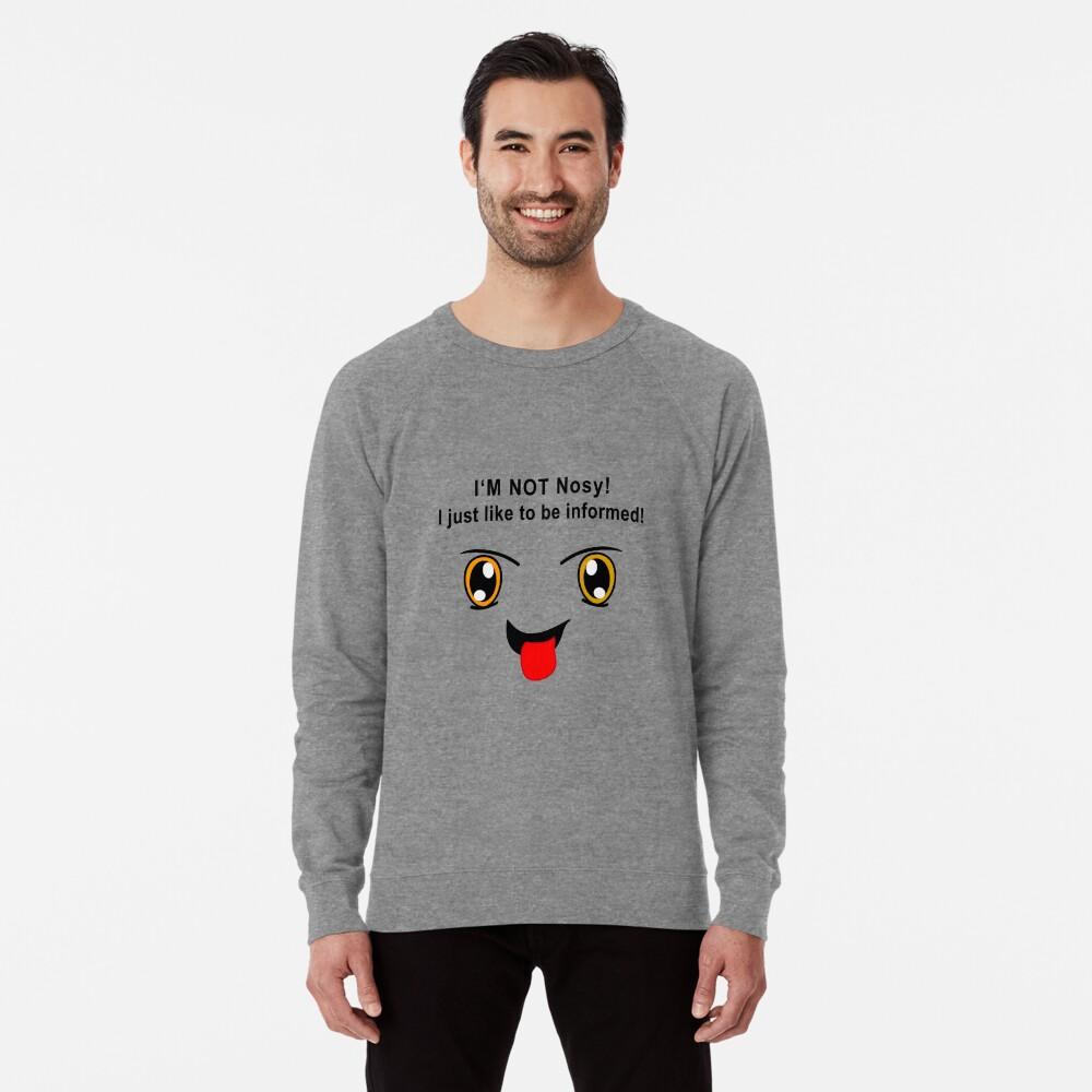 ich bin nicht neugierig Leichter Pullover