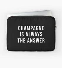 Champagner ist immer die Antwort Laptoptasche