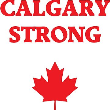Calgary Strong by hamsters