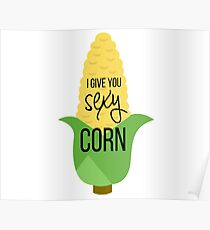 Sexy Corn Poster