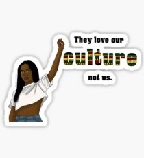 They Don't Love Us (Woman) Sticker