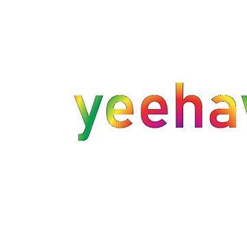 yeehaw by bitetheolivez