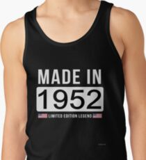 Made In 1952 Limited Edition Legend - Birthday Gift For D.O.B  1952 Born In  1952 Tank Top