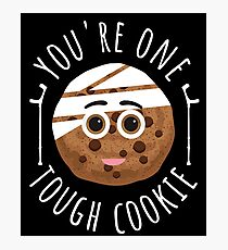 Funny You're One Tough Cookie Shirt Get Well Soon Gift Kids Photographic Print