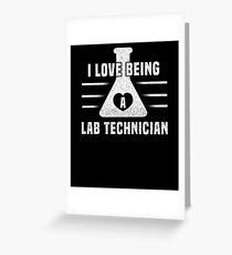 I Love Being A Lab Technician Beaker Heart Lab Tech T-Shirt Greeting Card