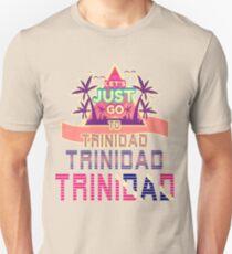 Let's Just Go to Trinidad Retro 80s Design Unisex T-Shirt