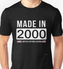 Made In 2000 Limited Edition Legend - Birthday Gift For D.O.B  2000 Born In  2000 Unisex T-Shirt