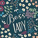 Boss Lady by KathrinLegg