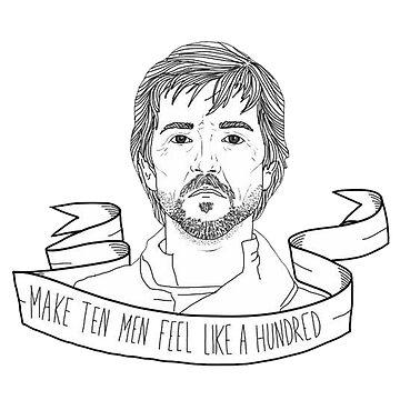 Make Ten Men Feel Like A Hundred by kaelynnmara