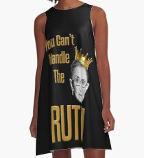 You Can't Handle The RUTH A-Line Dress