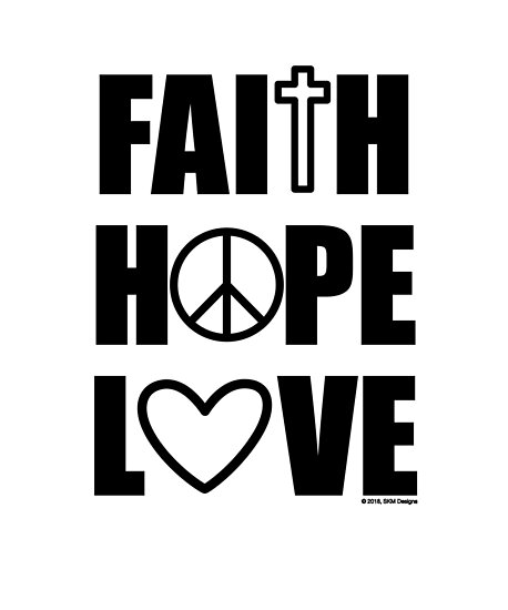 Faith Hope Love 1 Corinthians 1313 Inspiration Posters By Stacy