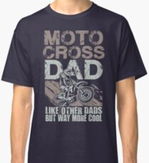 Motocross Dirt Bike Dad Classic T-Shirt