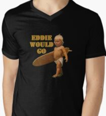 EDDIE WOULD GO Men's V-Neck T-Shirt