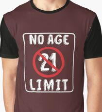 No Age Limit 21st Birthday Gifts Funny B Day For 21 Year Old Graphic T