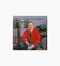 Won't you be my neighbor - Mr Rogers Art Board