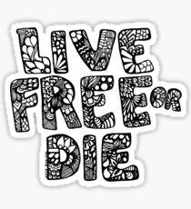 Live Free or Die Sticker