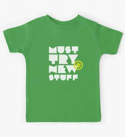 must try new stuff Kids Clothes