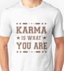 Karma Challenge! Karma is what you are! Unisex T-Shirt