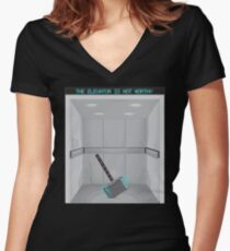 The elevator is not worthy Women's Fitted V-Neck T-Shirt
