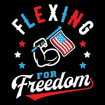 Flexing For Freedom by brogressproject