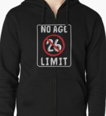 No Age Limit 26th Birthday Gifts Funny B Day For 26 Year Old Zipped Hoodie