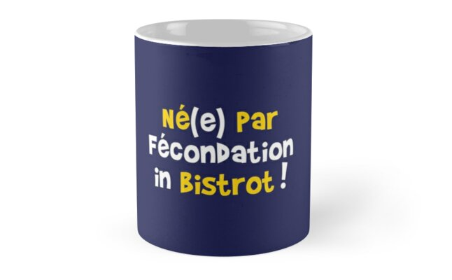 Born by fertilization in bistrot! by humour-chti