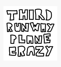 Third Runway Plane Crazy Photographic Print
