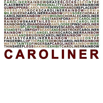 Caroliner Rainbow. Caroliner + Variants. Multi by Prole