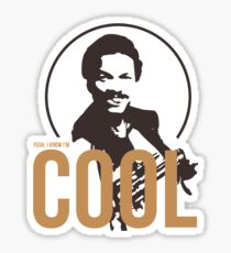 Yeah, I know I'm cool - cutout Sticker