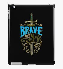 Be Brave Not Safe Typography Quote iPad Case/Skin