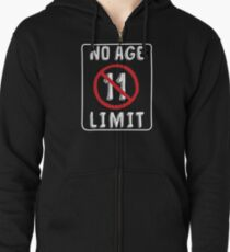 No Age Limit 11th Birthday Gifts Funny B Day For 11 Year Old Zipped Hoodie