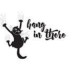 Hang In There Funny Cat by jitterfly
