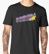 I've Looked Into It Shirt  Men's Premium T-Shirt