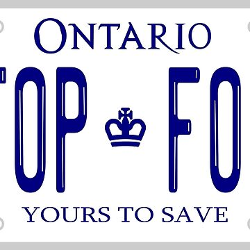 STOP FORD ONTARIO LICENCE PLATE by HAKGRAFIK